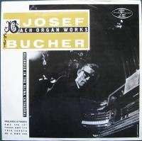 Josef Bucher ‎– Bach Organ Works - Recorded In The Oliwa Cathedral