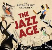 Bryan Ferry Orchestra ‎– The Jazz Age ( NEW)