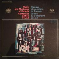 Sonia Eckhardt-Gramatté, Donald F. Tovey ‎– Music And Musicians Of Canada Centennial Edition Vol. XII
